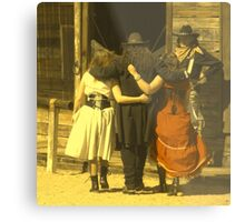 """The Gunslinger, Saloon Floozies & the Marshall"" Metal Print"