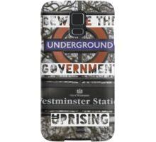 Beware the government uprising Samsung Galaxy Case/Skin
