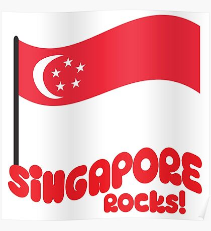 Singapore Rocks! with waving flag Poster
