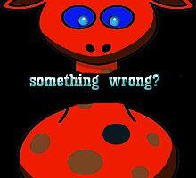 something wrong? by alaskaman53