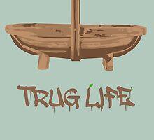 Trug Life by TheAdman