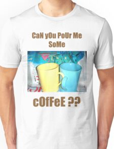 Coffee?? T-Shirt