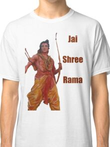 Jai Shree Rama!! Classic T-Shirt