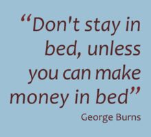 Don't stay in bed... (Amazing Sayings) Kids Clothes