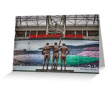 The United Trinity, Old Trafford Greeting Card