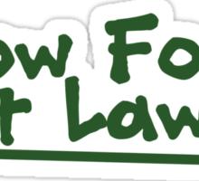 Grow food now lawns Sticker