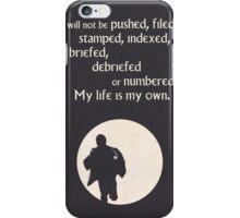 TV Quote - The Prisoner iPhone Case/Skin