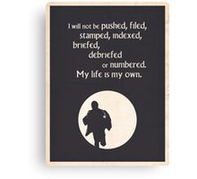 TV Quote - The Prisoner Canvas Print