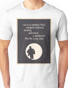 TV Quote - The Prisoner Unisex T-Shirt
