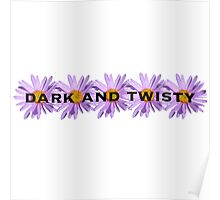 Dark and Twisty Poster