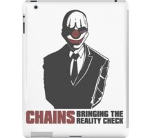 """Chains - """"Bringing The Reality Check"""" iPad Case/Skin"""