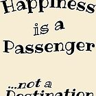 Happiness is a Passenger by Amy-Elyse Neer