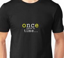 once upon a time y Unisex T-Shirt