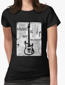 Music Is My Religion Womens Fitted T-Shirt