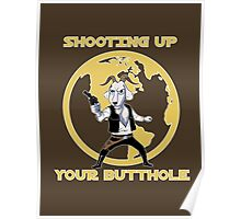 Shooting Up Your Butthole Poster