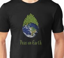 Peas on Earth .... Unisex T-Shirt