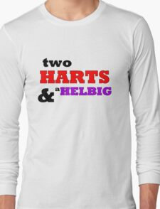 Two Harts and a Helbig Design Long Sleeve T-Shirt
