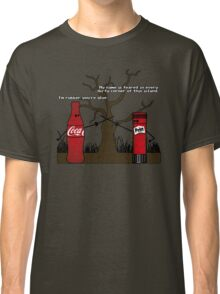 Im rubber, youre glue Classic T-Shirt