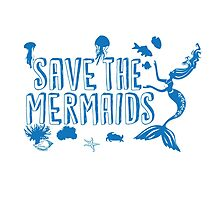 Save the Mermaids by GraphXninja