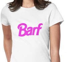 Barf Barbie Nicki  Womens Fitted T-Shirt