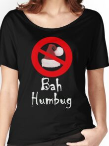 Bah Humbug white Women's Relaxed Fit T-Shirt