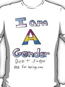 I am A Gender T-Shirt