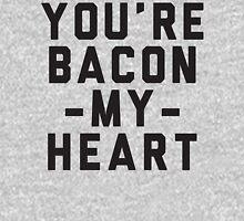 You're Bacon My Heart Unisex T-Shirt
