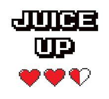 Juice Up  by ALPHALEMONJUICE