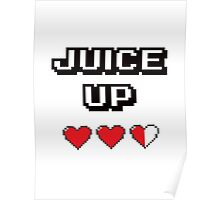 Juice Up  Poster