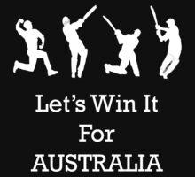 Let's Win It for Australia! by Mike Bronson