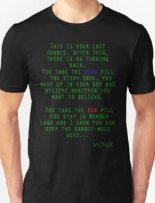 Matrix - Blue or Red Pill? T-Shirt