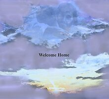 WELCOME HOME by trisha22