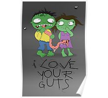 I Love Your Guts Poster