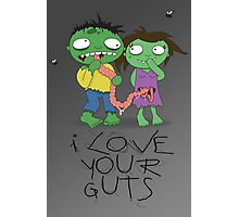 I Love Your Guts Photographic Print
