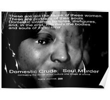 Domestic Crude:  Soul Murder 2009 Poster