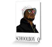 Schoolboy Q Greeting Card
