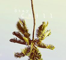Stay Chill by swaq