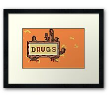 Drugs Sign Earthbound Framed Print