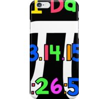 PI Day! iPhone Case/Skin