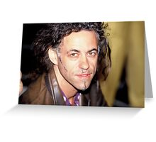 Bob Geldof Greeting Card