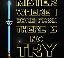 Where I come from there is no Try by Dibbzy