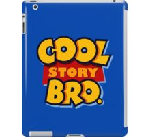 Cool Story Bro (Toy Story) iPad Case/Skin
