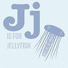 J is for Jellyfish by Amy Huxtable