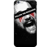 Follow The Buzzards - Bray Wyatt iPhone Case/Skin
