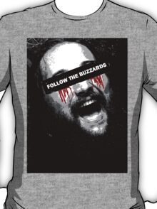 Follow The Buzzards - Bray Wyatt T-Shirt