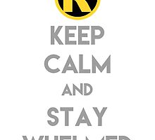 Keep Calm and Stay Whelmed by alfishie