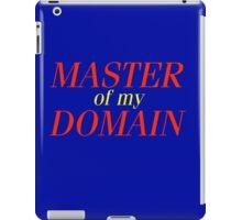 Master of my Domain iPad Case/Skin