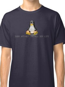 Linux - Get Install Sex Life Classic T-Shirt