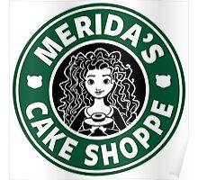 Merida's Cake Shoppe Poster