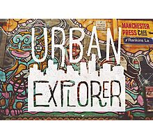 URBAN EXPLORER Photographic Print